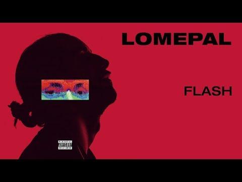 Lomepal - Flash (lyrics video)