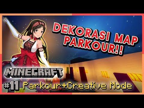 (Parkour&Creative Mode) Abis Parkour, Dekorasiin Mapnya!! | Minecraft Indonesia Part 11 (Vtuber)