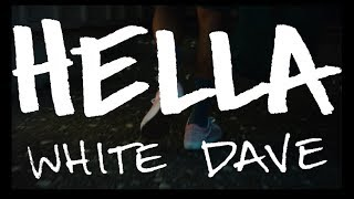 White Dave - Hella