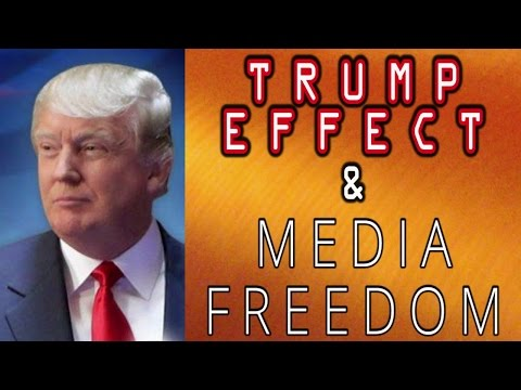The Trump Effect and Media Freedom – Media Blitz Publicity