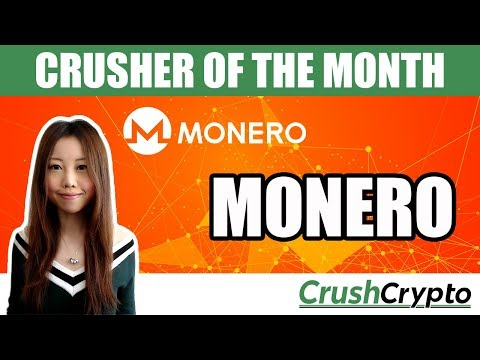 Crusher of the Month: Monero (XMR) - Private and Untraceable Cryptocurrency