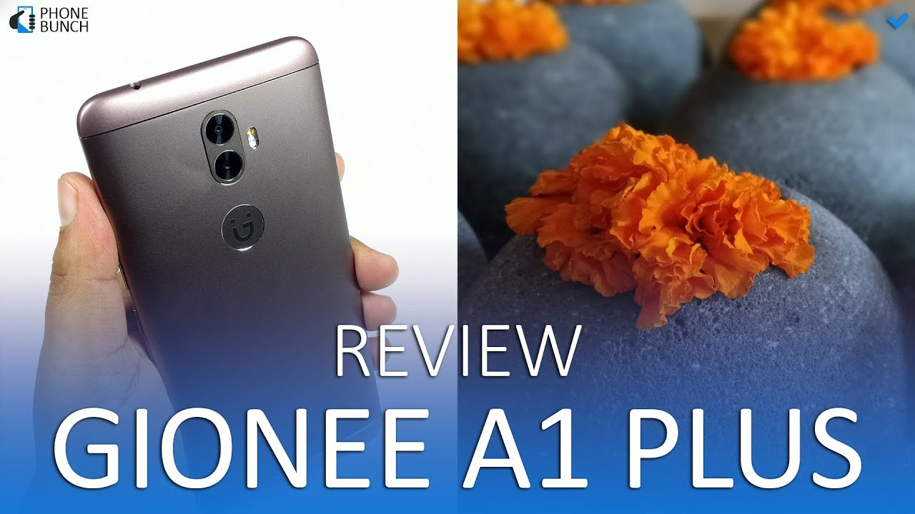 Gionee A1 Plus Review - Is it worth buying?