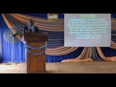Perseverance Breeds Success: text of the commencement speech at the Nigerian Airforce Secondary, Uyo