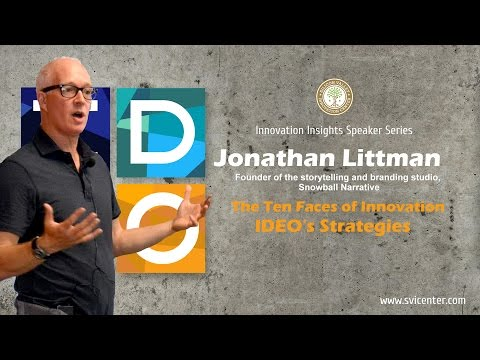 Jonathan Littman: The Ten Faces of Innovation. IDEO's Strategies