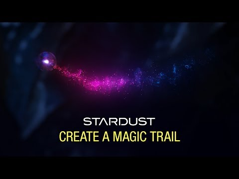Stardust Magic Particle Trail Tutorial