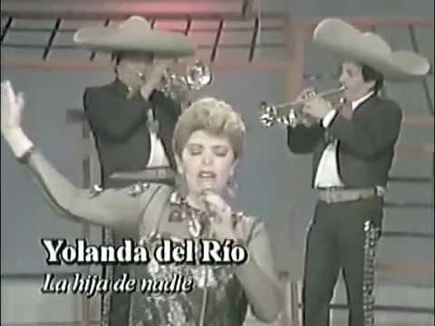 Yolanda Del Rio, La Hija De Nadie