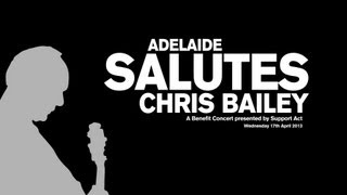Adelaide Salutes Chris Bailey Tribute