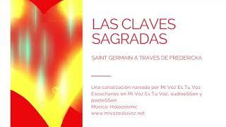 LAS CLAVES SAGRADAS - Saint Germain
