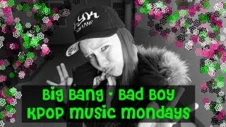 "Big Bang ""Bad Boy"""