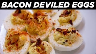 Cooking For Adults: Bacon Deviled Eggs