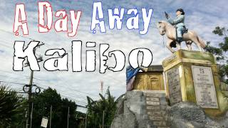 A Day Away: Kalibo