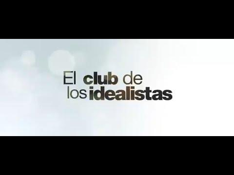 El Club De Los Idealistas - Trailer Oficial (Subtitulado)