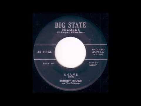 Johnny Brown and The Plainmen  Shame  BIG STATE 718 A