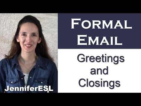 Greetings & Closings for FORMAL Email Messages in English