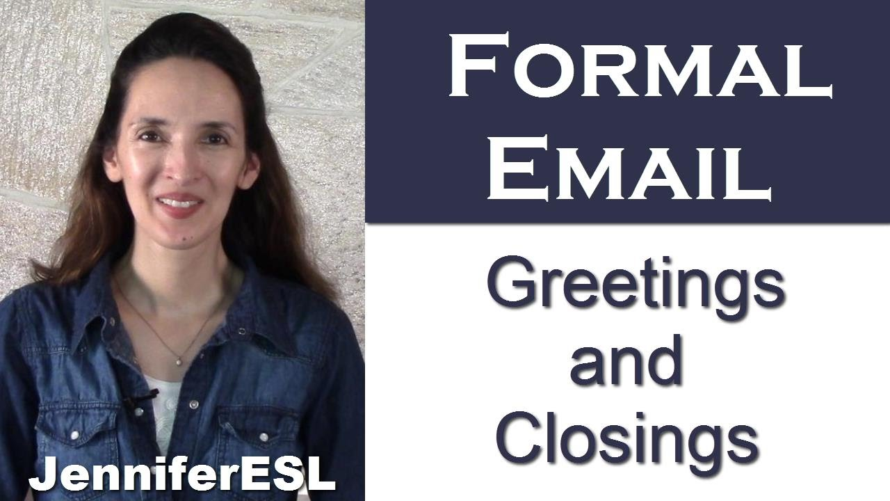 Greetings Closings For Formal Email Messages In English Youtube