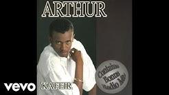 Arthur - Kaffir (Maestro Mix) (Official Audio)