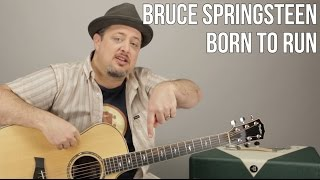 """Guitar Lesson For """"Born To Run"""" by Bruce Springsteen - how to play Mp3"""