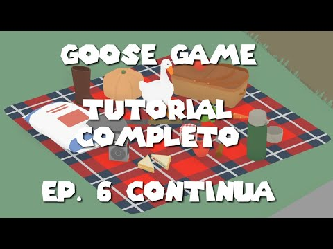 Goose Game Tutorial. El juego del ganso. 6 Parte thumbnail
