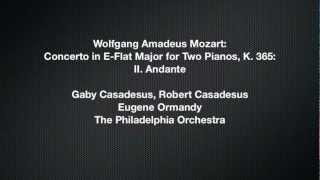 Robert Casadesus - Mozart: Concerto in E-Flat Major for Two Pianos, K. 365: II. Andante
