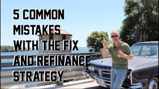 5 common mistakes with the buy, fix, refinance, rent strategy