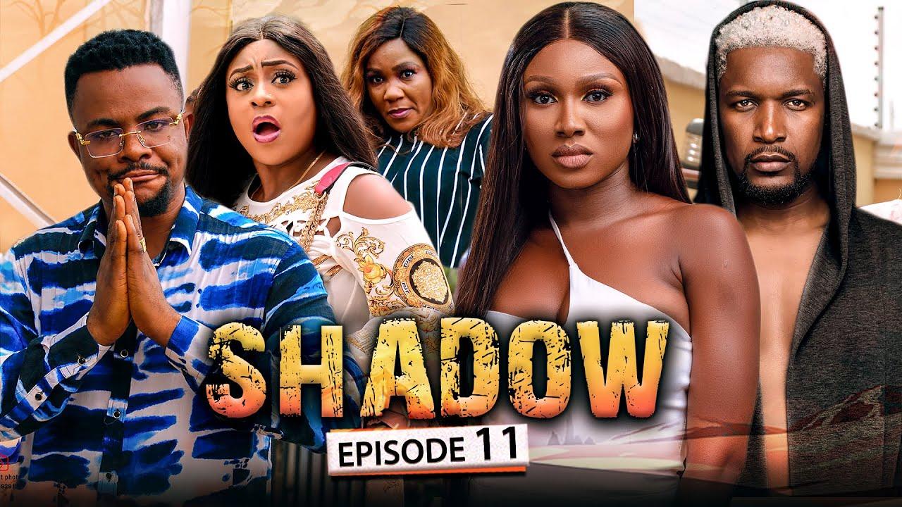Download SHADOW EPISODE 11 (New Movie) Wole Ojo/Sonia/Queen/Darlington 2021 Trending Nigerian Nollywood Movie