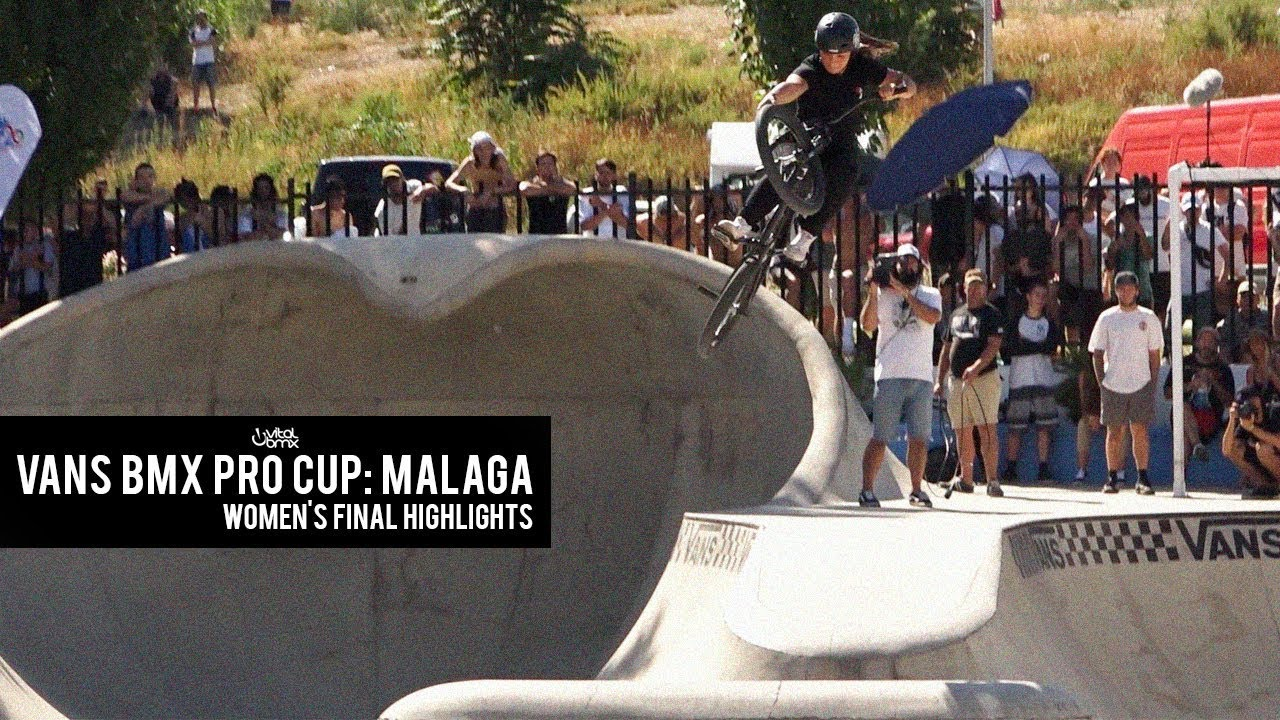 f0563f0868 2018 Vans BMX Pro Cup  Malaga - Women s Final Highlights. Vital BMX