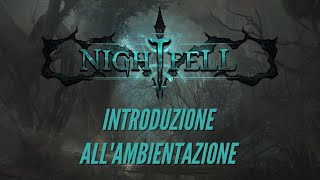 NIGHTFELL D&D 5e: Introduzione all'Ambientazione
