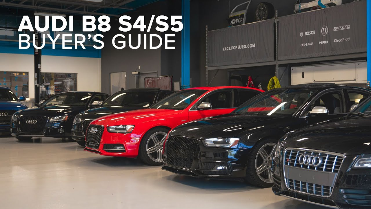 Audi B8/8.5 S4 & S5 Buyer's Guide - Models, Engines, Options, And More!