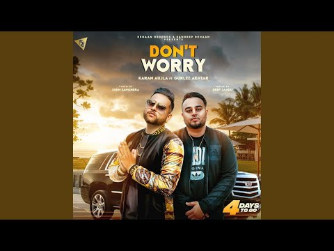 Don't Worry (feat. Gurlez Akhtar)