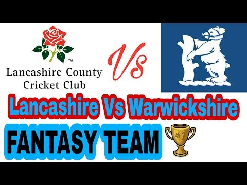 Dream11 team Lancashire Vs Warwickshire : Dubai t20