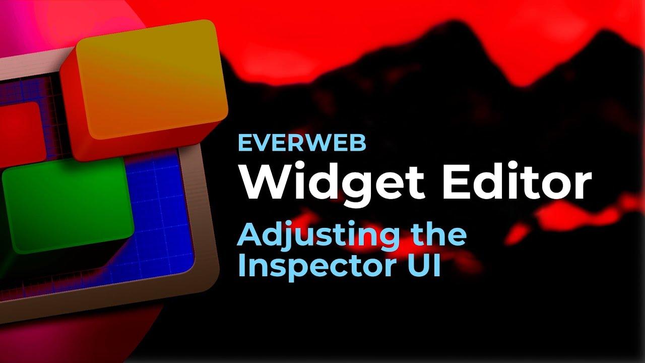 EverWeb Widgets: Adjusting the Inspector UI