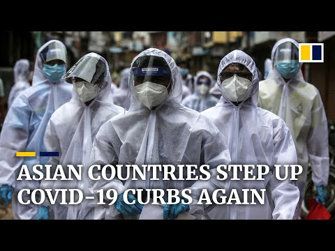 Countries across Asia step up Covid-19 restrictions in fear of new virus wave