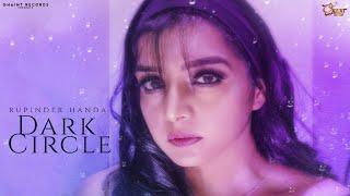 Dark Circle (Rupinder Handa) Mp3 Song Download