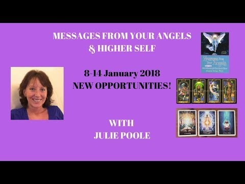 Weekly Messages from your Angels & Your Higher Self  - 8th to 14th January 2018