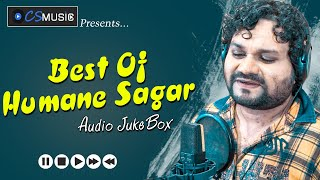 Best Of Humane Sagar - All Time Hits | Sad Song Audio Jukebox 2020