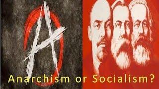 Anarchism Or Socialism?