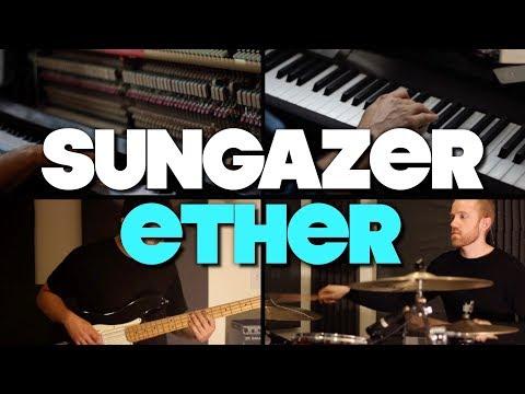 "Sungazer - ""Ether"" Ft. Pier Luigi Salami"