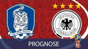 Südkorea - Deutschland - 3. Gruppenspiel - WM Prognose / Highlights ⚽ + Gewinnspiel