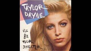 Taylor Dayne - I'll Be Your Shelter (1990 Single Version) HQ