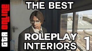 GTA 5 Online - Best Role Playing Interiors - Episode 1