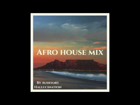 BEST OF AFRO HOUSE / AFRO CUBAN HOUSE DANCE MIX 2017