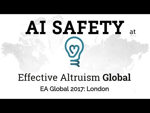 AI Safety at EAGlobal2017 Conference