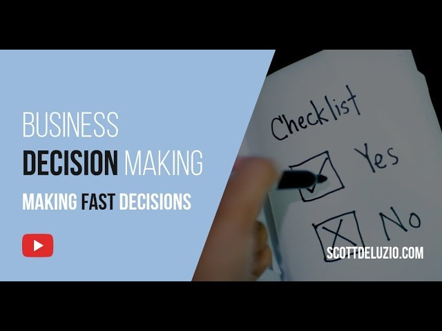 008 - Business Decision Making