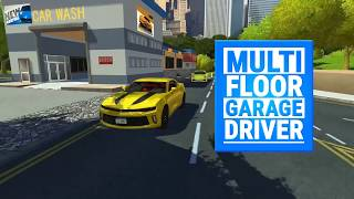 Multi Floor Garage Driver Gameplay Trailer ANDROID GAMES on GplayG