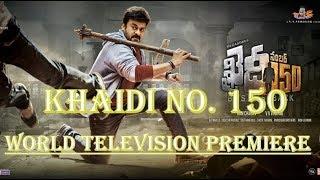 World Television Premiere | Khaidi No. 150 By Upcoming South Hindi Dub Movies