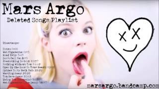 「 Mars Argo 」- Deleted Songs