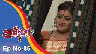 Savitri  Full Ep 86  16th Oct 2018  Odia Serial – TarangTV