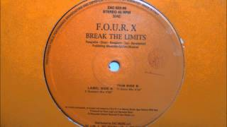 F.O.U.R. X - Break The Limits