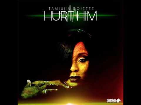 Hurt Him - Tamisha Boiette