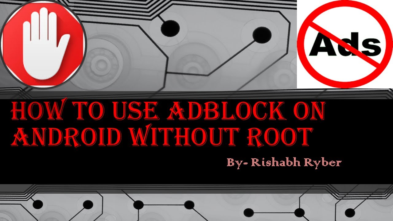 How To Use Adblock Browser In Android (No Root Required)